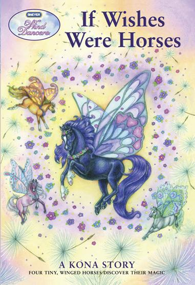 Breyer - Kona Book - If Wishes Were Horses - NEW