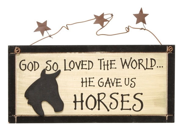 Gift Corral God Loves.... Horses Sign
