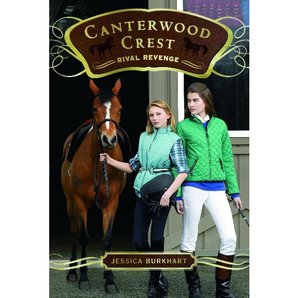 Rival Revenge, Canterwood Crest Series
