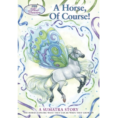 A Horse Of Course A Sumatra Story Book