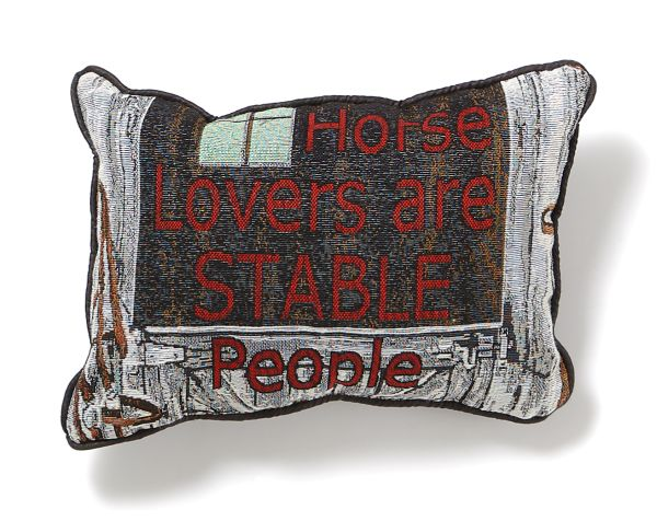 Horse Lovers are Stable Pillow