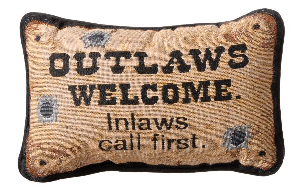 Outlaws Welcome Pillow