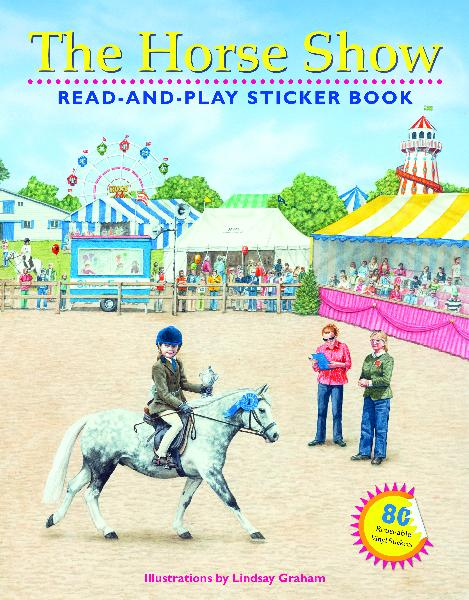 The Horse Show Read-and-Play Sticker Book