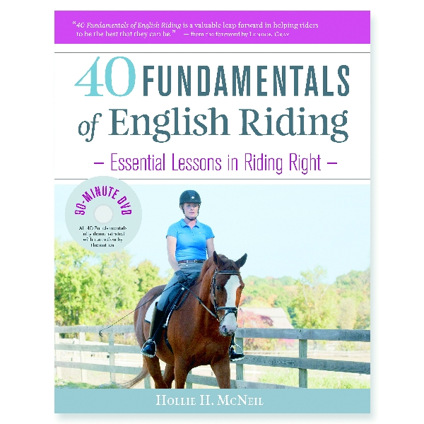 "40 Fundamentals of English Riding"" Book with DVD"