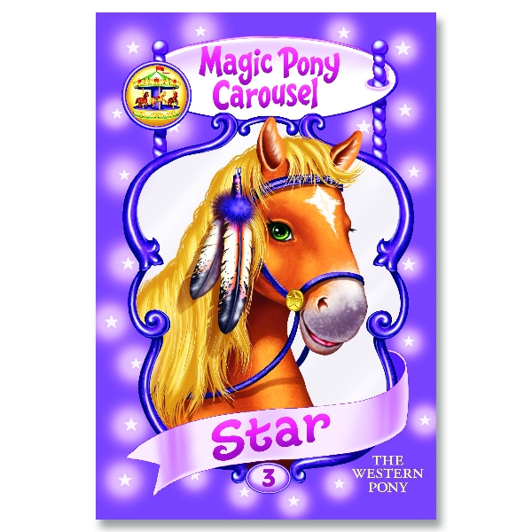Magic Pony Carousel Children's Book - Star the Western Pony