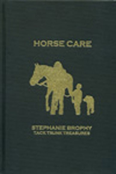 Horse Care Hardcover Stephanie Brophy