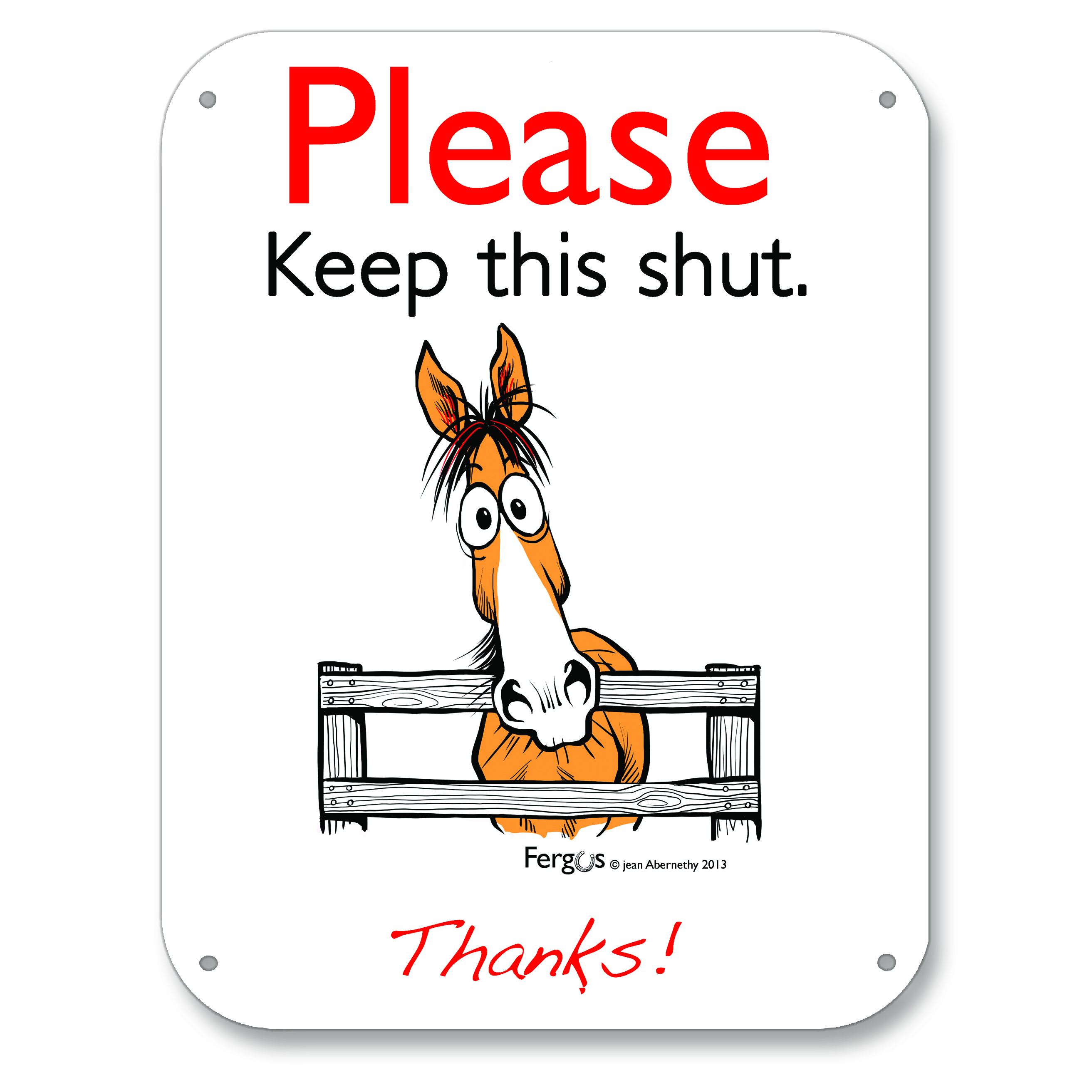 Fergus Barn Sign ''Please Keep this shut''