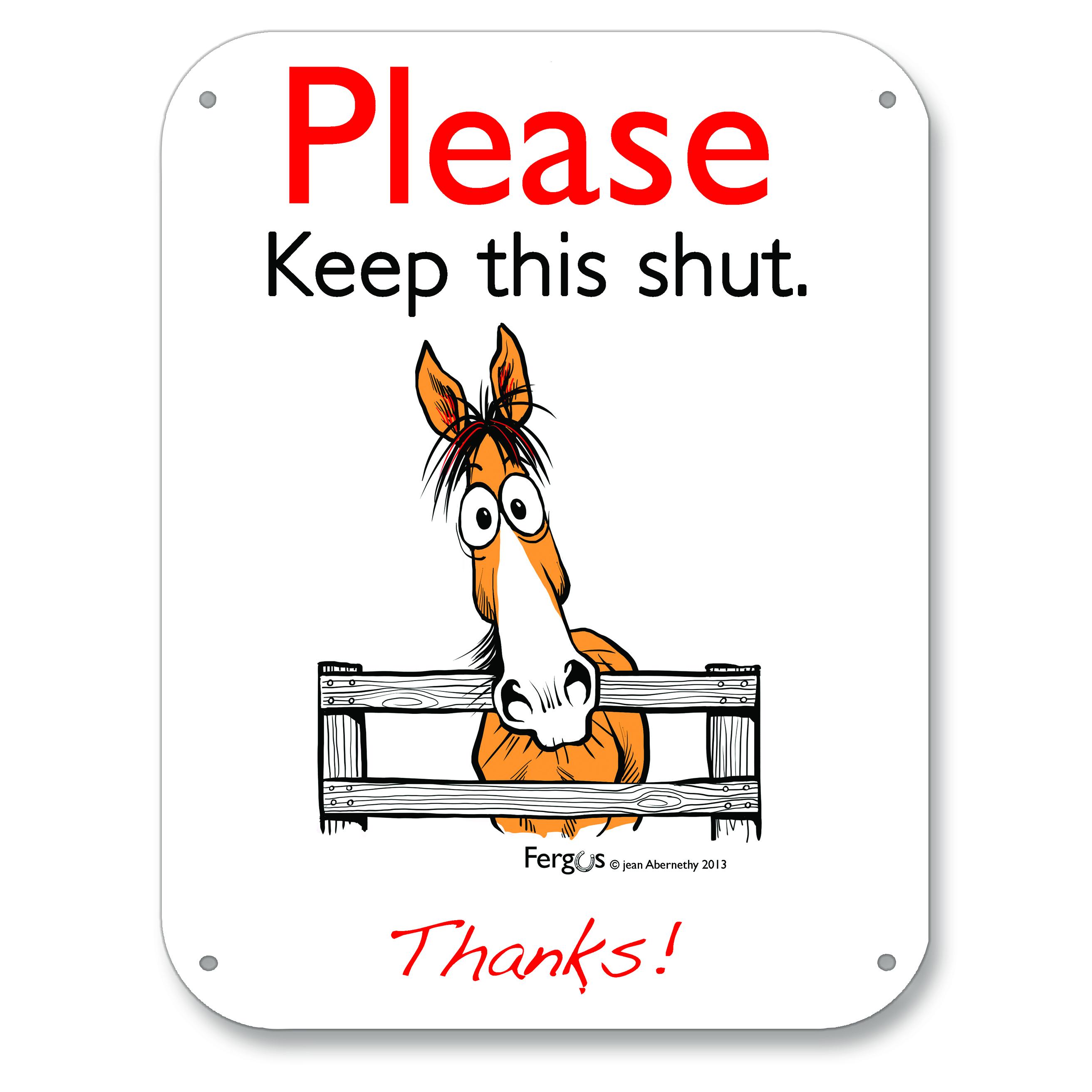 Fergus Barn Sign ''Please Keep this shut''